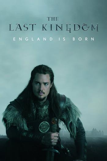 The Last Kingdom S04 2020 NetFlix Web Series ORG Hindi Dubbed 1.7GB BluRay poster