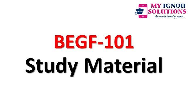 IGNOU    BEGF-101     Study Material