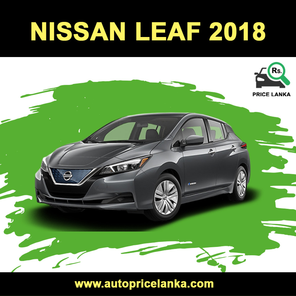 2019 Nissan Leaf: Nissan Leaf Price In Sri Lanka 2019
