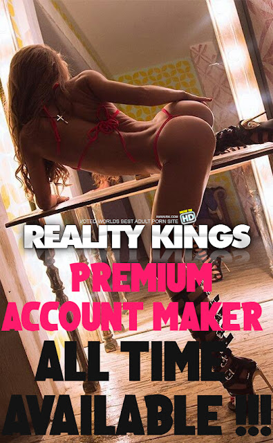 Reality Kings - Premium Account Maker [All Time Available]