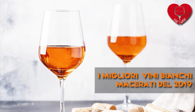 vini bianchi macerati migliori