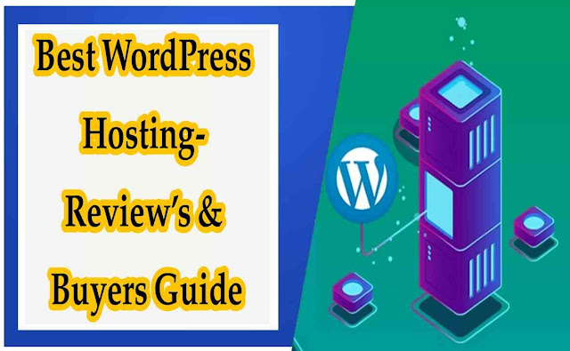 Best WordPress Hosting (Updated) - Review's & Buyers Guide