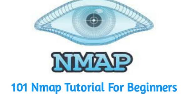 101 Nmap Tutorial : A Simple Guide For Beginners