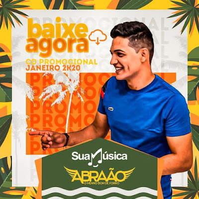 Abraão - O Menino Bom De Forró - Verão - 2020