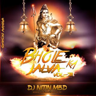 Bhole-Ka-Jalwa-Vol-2-Dj-Nitin-Mbd-indiandjremix