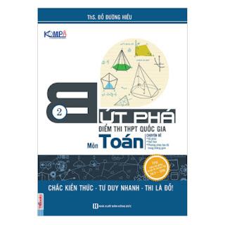 Bứt Phá Điểm Thi THPT Quốc Gia Môn Toán (Tập 2) ebook PDF-EPUB-AWZ3-PRC-MOBI