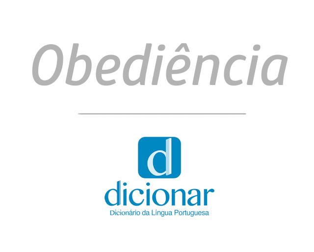 Significado de Obediência