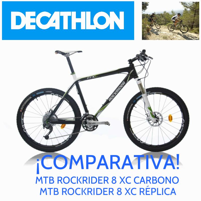 DÁNDOLO TODO!!!: COMPARATIVA MTB ROCKRIDER 8 XC Y RÉPLICA