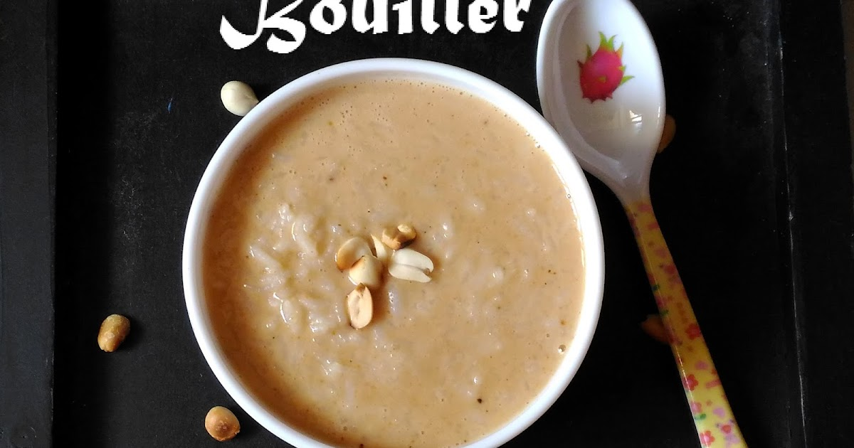 Peanut Butter Sweet Rice - Bouiller –African Sweet Rice Recipe ...