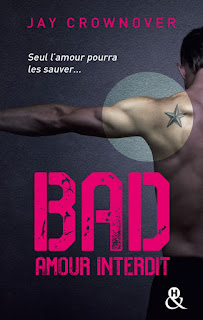 Bad - Tome 1 : Amour Interdit