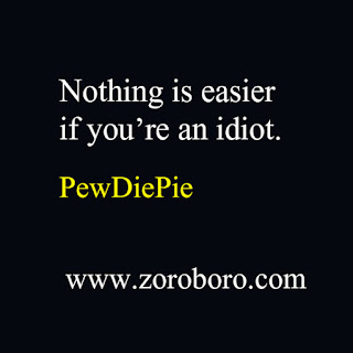 PewDiePie Quotes. PewDiePie (Felix Kjellberg) Funny& Inspirational Quotes. Most Subscribed Youtube Channel. PewDiePie Quotes (Images and wallpapers) 35 Inspirational PewDiePie Quotes On Success,pewdiepie quotes images,pewdiepie quotes minecraft,pewdiepie quotes photos,pewdiepie quotes 2020,pewdiepie quotes reddit,pewdiepie quotes funny 2019,markiplier quote wallpapers,pewdiepie quotes minecraft,markiplier quote,pewdiepie words,this book loves you quotes,youtuber motivation,quotes for youtube channel subscribe,quotes on youtube,minecraft senior quotes,don't be a salad be the best broccoli meaning,PewDiePie Quotes (Author of This Book Loves You) jacksepticeye quotes,lazarbeam quotes,youtuber quotes,pewdiepie quotes meme,markiplier quotes,this book loves you,pewdiepie memes,pewdiepie minecraft,funny quotes,pewdiepie minecraft phrasesmarzia kjellberg,pewdiepie done with youtube,pewdiepie minecraft,pewdiepie logo,pewdiepie song,pewdiepie unblocked videos,pewdiepie twitch,pewdiepie most viewed video,pewdiepie congratulations,lotta kristine johanna kjellberg,felix kjellberg net worth,pewdiepie wife,where does jacksepticeye live,pewdiepie house,pewdiepie wedding twitter,jung musk,pewdiepie figurines,youtube twitter,keemstar,marzia instagram,pewdiepie facebook,jacksepticeye instagram,johanna kjellberg,marzia youtube,marzia wedding dress,pewdiepie funny face,pewpewpewpewdie,marzia bisognin,pewdiepie store,marzia net worth,markiplier net worth,pewdiepie net worth 2020,t series net worth,pewdiepie car,pewdiepie spotify account,pewdiepie bladee,party in backyard spotify,spotify grandayy, jacksepticeye on spotify,what genre is congratulations by pewdiepie,marzia kjellberg,pewdiepie done with youtube,pewdiepie minecraft,pewdiepie most viewed video,pewdiepie congratulations,lotta kristine johanna kjellberg,felix kjellberg net worth, pewdiepie wife,where does jacksepticeye live,pewdiepie house,pewdiepie wedding twitter,jung musk,pewdiepie figurines,youtube twitter,keemstar,marzia in