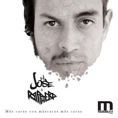 El Jose & Rapiphero - Más Caras Con Máscaras Más Caras