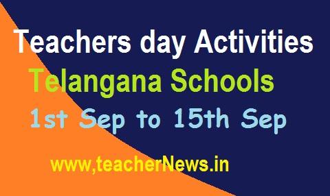 Teachers day Activities in TS Schools from 1st Sep to 15th Sep 2019 | స్వచ్ఛతా పక్షోత్సవాలు