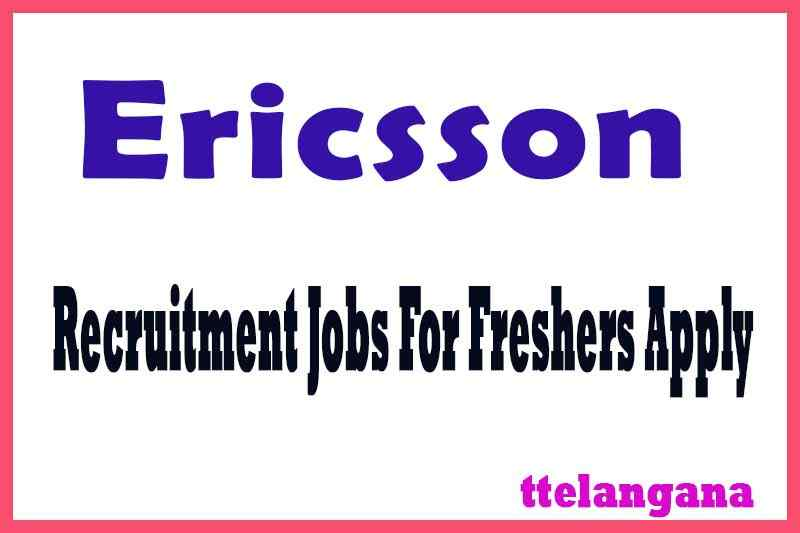 Ericsson Recruitment  Jobs For Freshers Apply