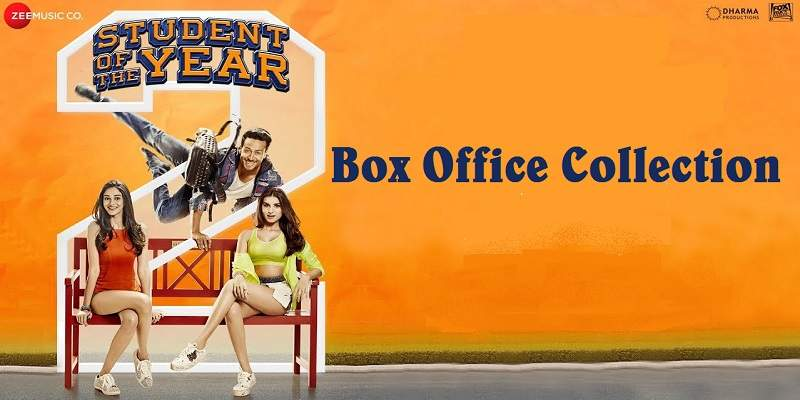 Student Of The Year 2 Box Office Collection Poster