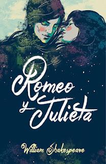Reseña Romeo y Julieta de William Shakespeare