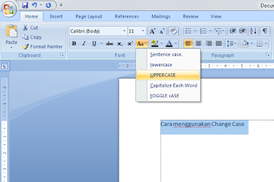 Cara Menggunakan Change Case Pada Microsoft Word 20017 dan 2010, kegunaan change case pada microsoft word, fungsi change case pada microsoft word, cara merubah format huruf dengan cepat, cara merubah format huruf pada microsoft word