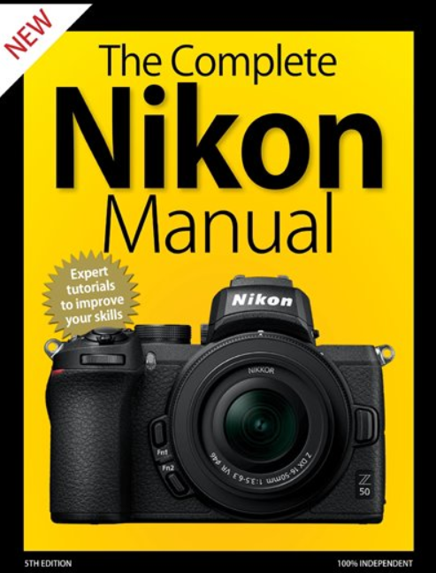 The Complete Nikon Manual 5th Edition 2020