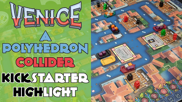 Kickstarter Highlight Venice Board Game