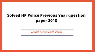 Solved HP Police Previous Year question paper 2018