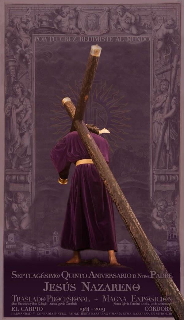 Cartel de Nuestro Padre Jesús Nazareno de El Carpio para el traslado y Exposición Magna de Córdoba