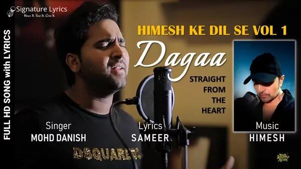 Dagaa Lyrics - Mohd Danish - Himesh Ke Dil Se