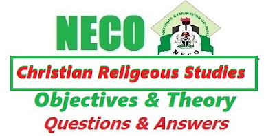 2017 NECO CRS OBJ and Essay Free Expo Answers (CRK Past Questions/Answer)