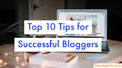Top 10 way to Become a successful in Blogger