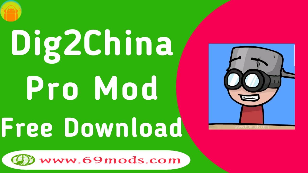 Dig2China Mod Apk download