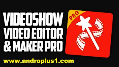 تحميل تطبيق videoshow النسخة المدفوعة video+show+premium.p