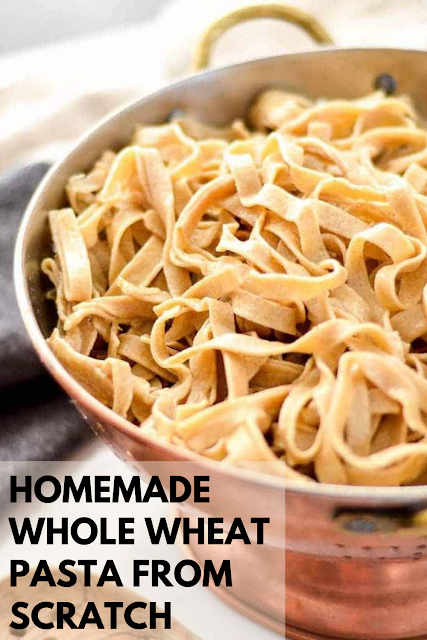 Homemade Whole Wheat Pasta from Scratch