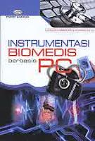 Judul Buku : Instrumentasi Biomedis berbasis PC