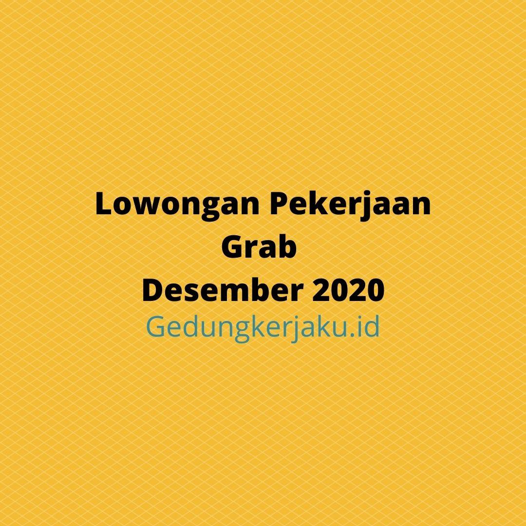 Lowongan Pekerjaan Grab Desember 2020