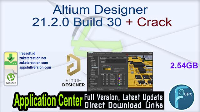 Altium Designer 21.2.0 Build 30 + Crack
