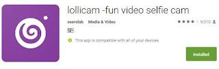 Lollicam Aplikasi Selfie Video Keren