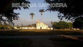Imagem: Belém da Cachoeira Bahia