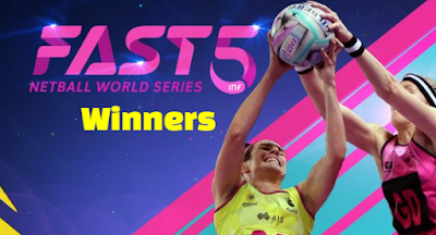 fast5 Netball World Series, previous champions-winners, history by year history, List.