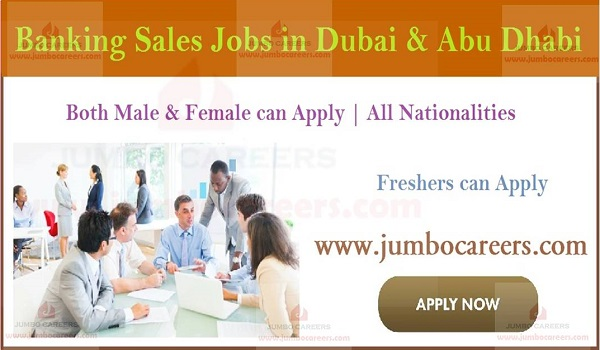 Banking job openings in UAE, Freshers banking jobs in UAE,