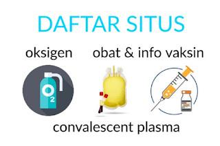 Daftar Situs Untuk Cari Oksigen, Donor Plasma, Info Vaksinasi dan Alkes terkait Covid-19