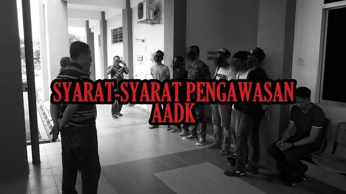 Syarat-Syarat Pengawasan AADK