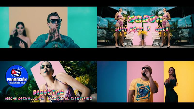 July Roby & Anly - ¨Sabor¨ - Videoclip - Dir: Marlon el Científiko - Mechu Recvoluxion. Portal Del Vídeo Clip Cubano. Música cubana. Reguetón. Cuba.
