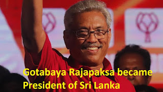 Gotabaya Rajapaksa became President of Sri Lanka
