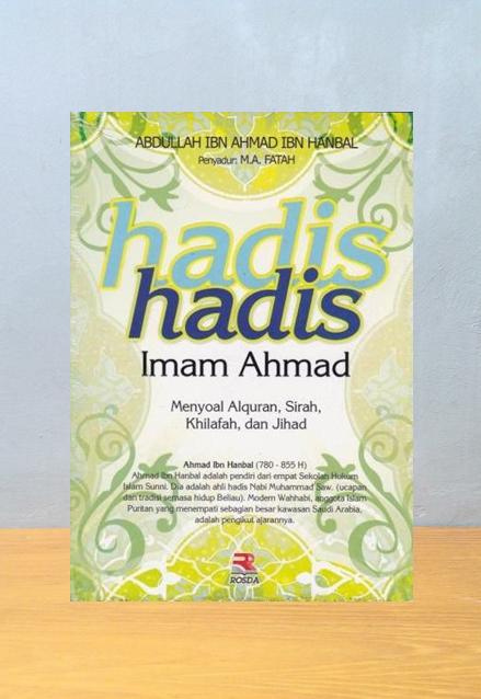 HADIS HADIS IMAM AHMAD, Abdullah Ibn