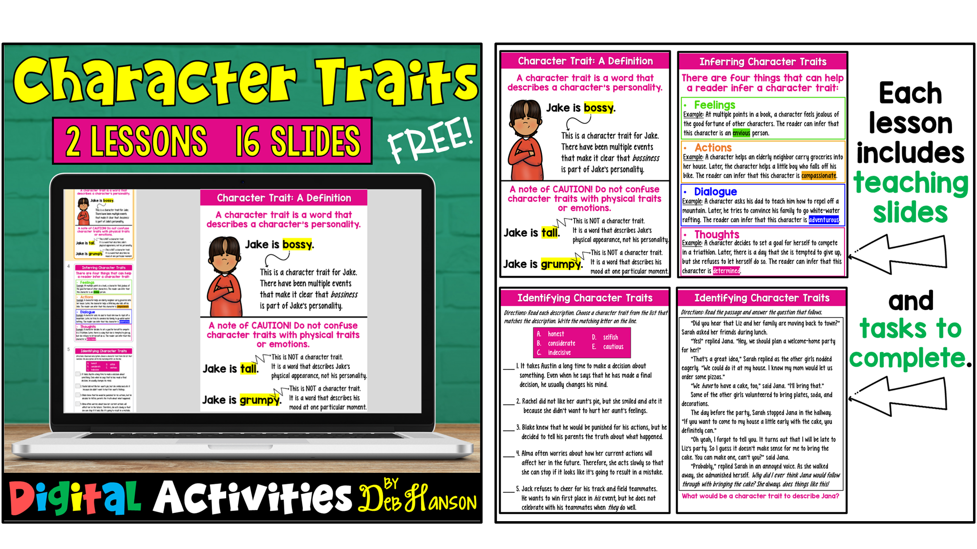 Check out  my free teach-and-task character traits lessons. It is digital and compatible with Google Slides. It includes both instructional slides and student practice slides!