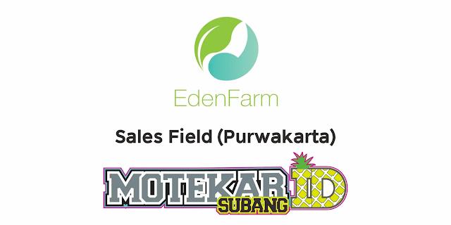 Info Lowongan Keja Edenfarm Purwakarta