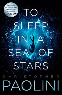 To Sleep In A Sea of Stars by Christopher Paolini book cover