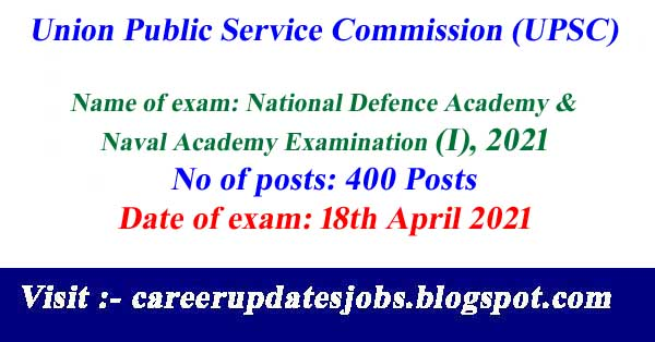 UPSC NDA & NA (I) Admit Card 2021 –Download Call Letter For 400 Vacancy
