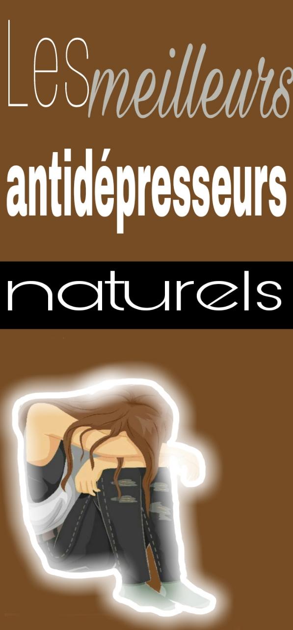 Les meilleurs antidépresseurs naturels