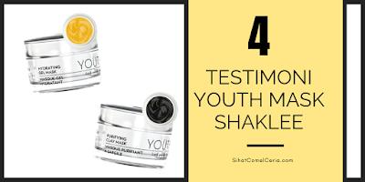 4 Testimoni Youth Mask Shaklee