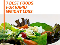 7 Best Foods for Rapid Weight Loss